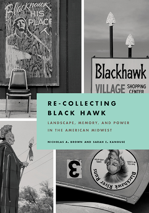 New Book: Re-Collecting Black Hawk