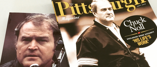 Chuck Noll Biography Featured in Pittsburgh Magazine