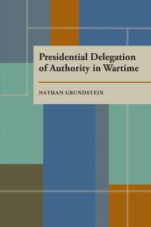 Presidential Delegation of Authority in Wartime