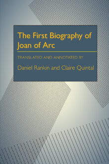 The First Biography of Joan of Arc