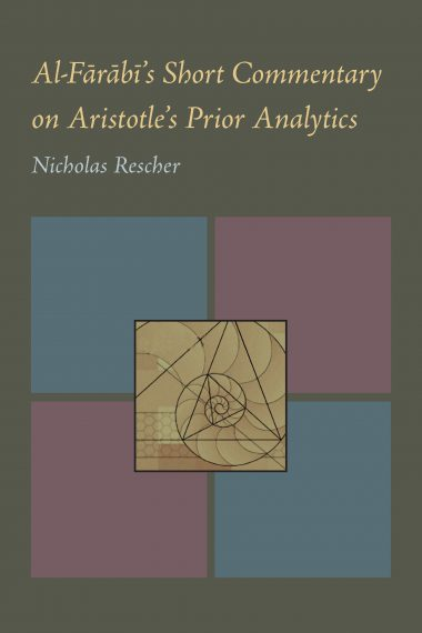 Al-Farabi's Short Commentary on Aristotle's Prior Analytics