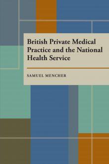 British Private Medical Practice and the National Health Service