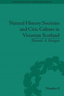 Natural History Societies and Civic Culture in Victorian Scotland