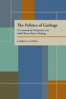 The Politics of Garbage