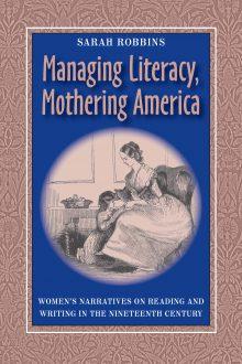 Managing Literacy Mothering America