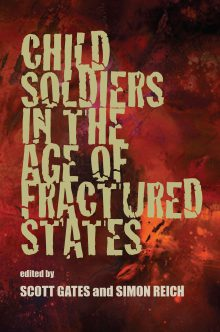 Child Soldiers in the Age of Fractured States