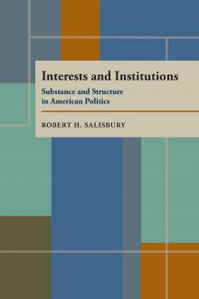 Interests and Institutions