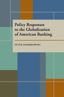 Policy Responses to the Globalization of American Banking