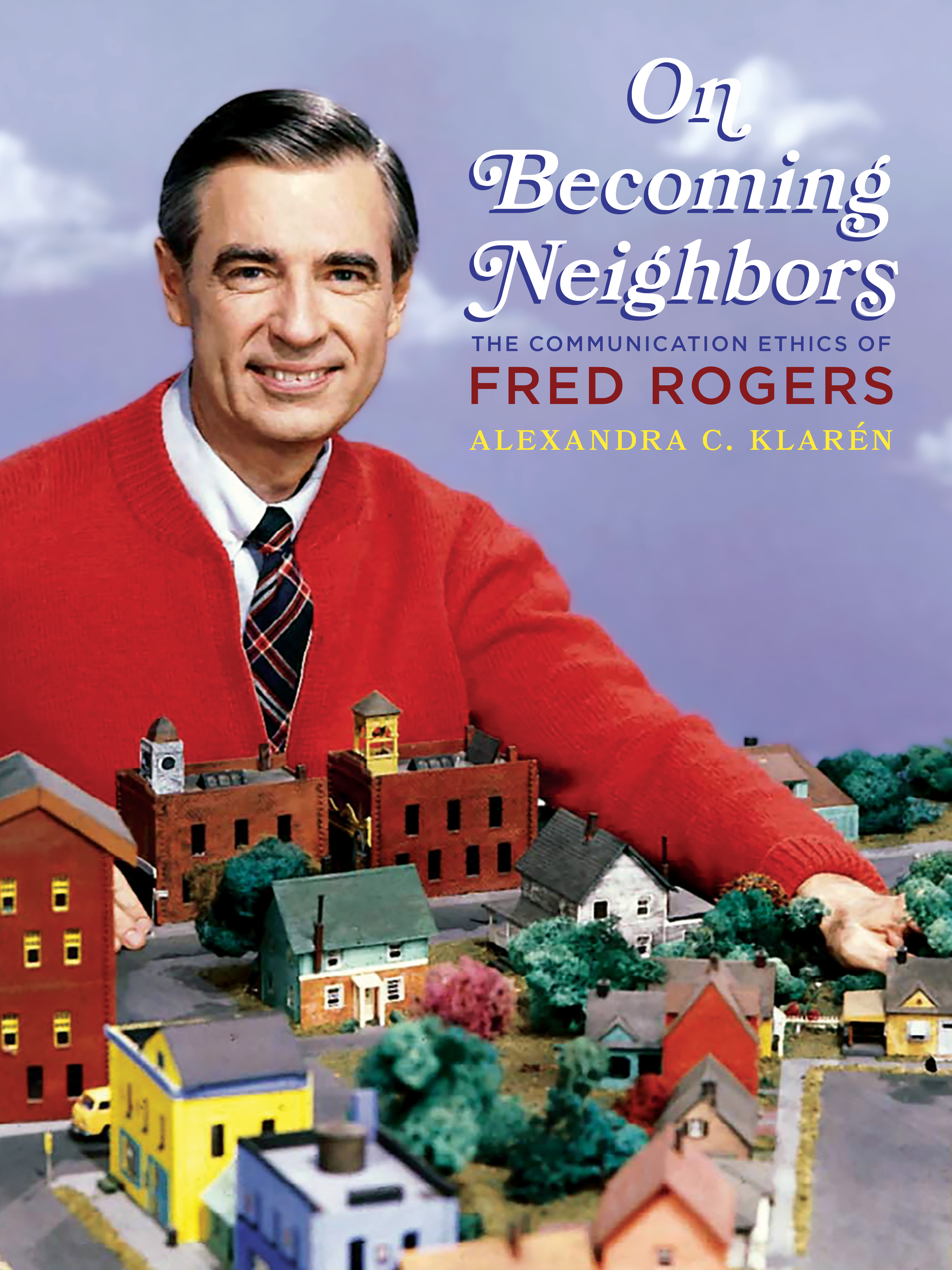 On Becoming Neighbors University Of Pittsburgh Press