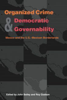 Organized Crime and Democratic Governability
