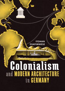 Colonialism and Modern Architecture in Germany