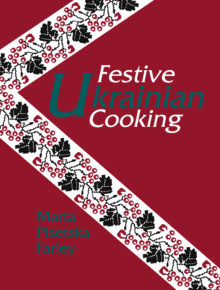 Festive Ukranian Cooking