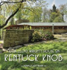 Frank Lloyd Wrights House on Kentuck Knob