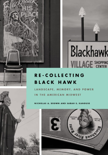 Re-Collecting Black Hawk