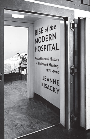 Rise of the Modern Hospital