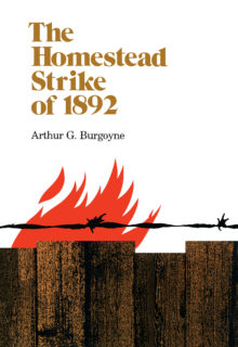 The Homestead Strike of 1892