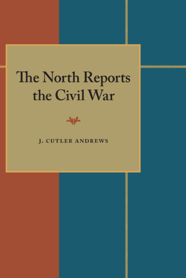 The North Reports the Civil War