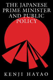 The Japanese Prime Minister and Public Policy
