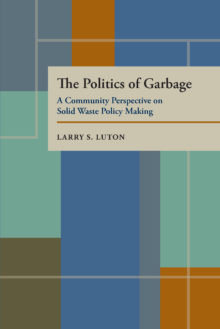 The Politics of Garbage