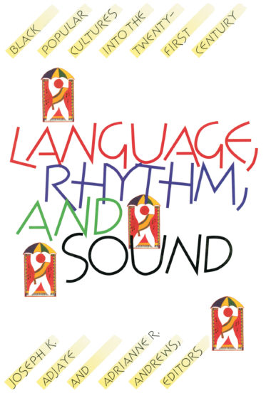 Language, Rhythm, and Sound