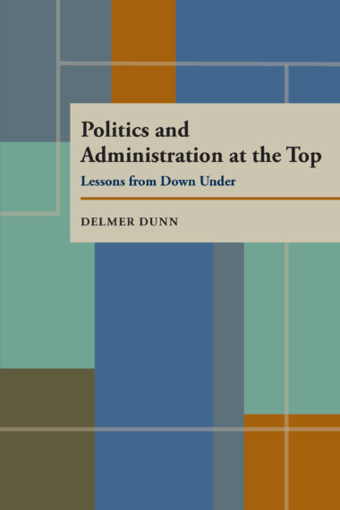 Politics and Administration at the Top