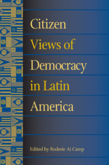 Citizen Views of Democracy in Latin America