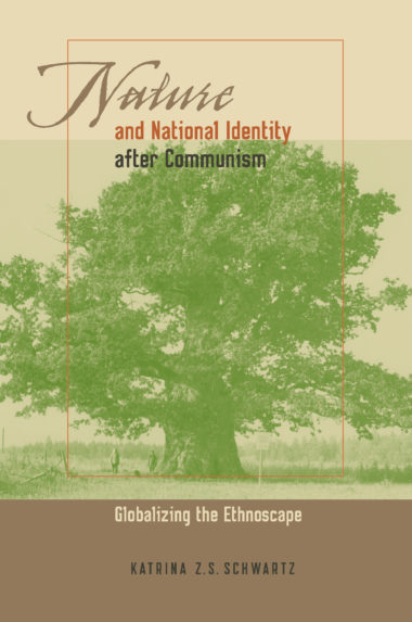Nature and National Identity After Communism