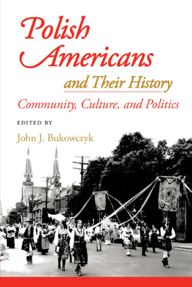 Polish Americans and Their History
