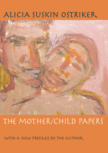 The Mother/Child Papers