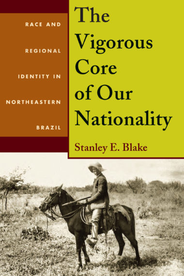 The Vigorous Core of Our Nationality