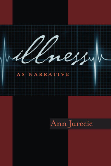 Illness as Narrative