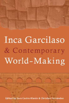 Inca Garcilaso and Contemporary World-Making