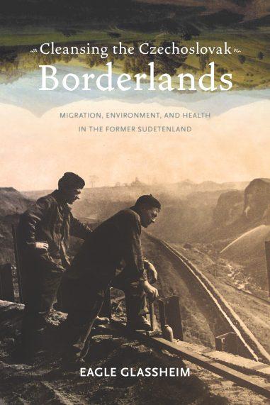 Cleansing the Czechoslovak Borderlands