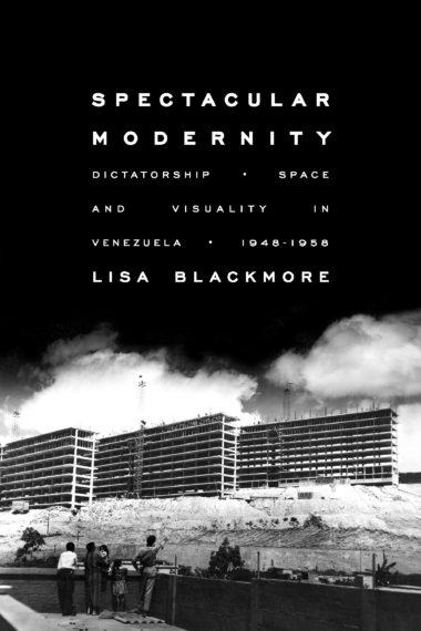 Spectacular Modernity