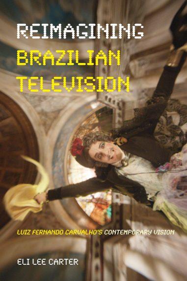 Reimagining Brazilian Television
