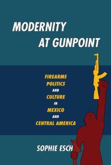Modernity at Gunpoint