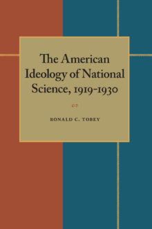 The American Ideology of National Science, 1919-1930