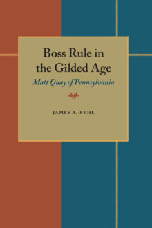 Boss Rule in the Gilded Age