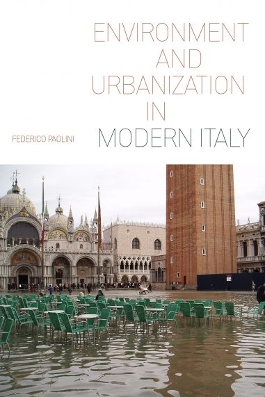 Environment and Urbanization in Modern Italy