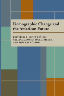 Demographic Change and the American Future