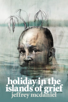 Holiday in the Islands of Grief