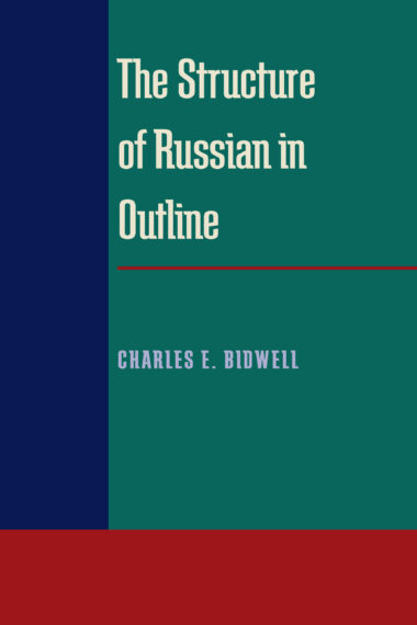 The Structure of Russian in Outline