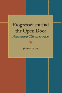Progressivism and the Open Door
