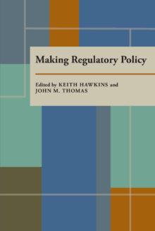 Making Regulatory Policy