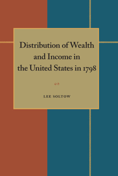 Distribution of Wealth and Income in the United States in 1798