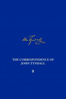 The Correspondence of John Tyndall, Volume 8