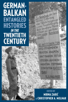 German-Balkan Entangled Histories in the Twentieth Century