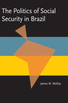 The Politics of Social Security in Brazil