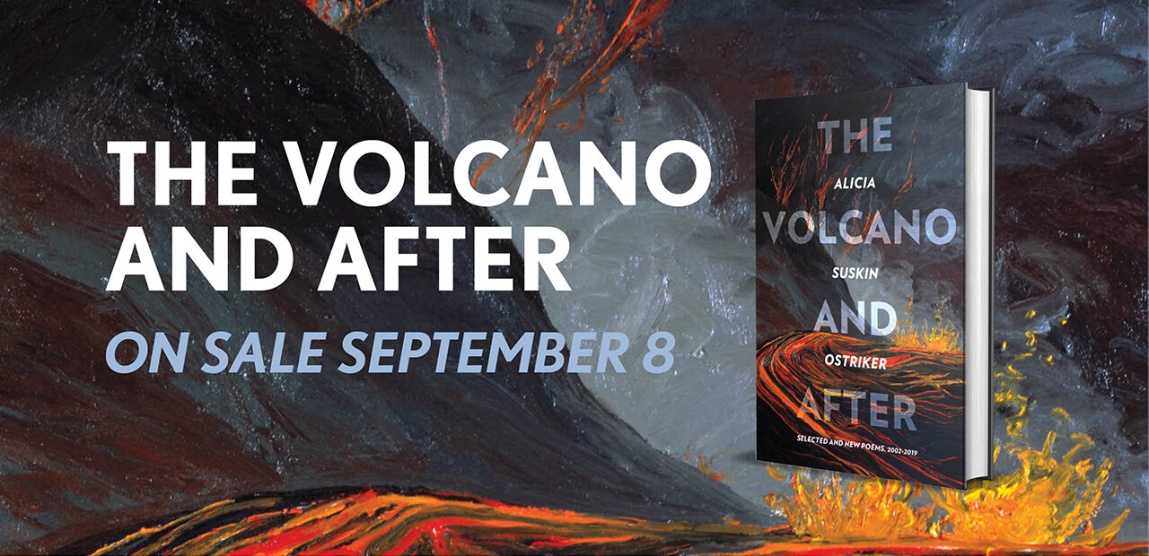Coming Soon: The Volcano and After