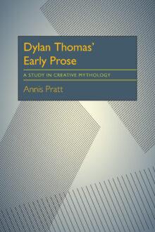 Dylan Thomas' Early Prose